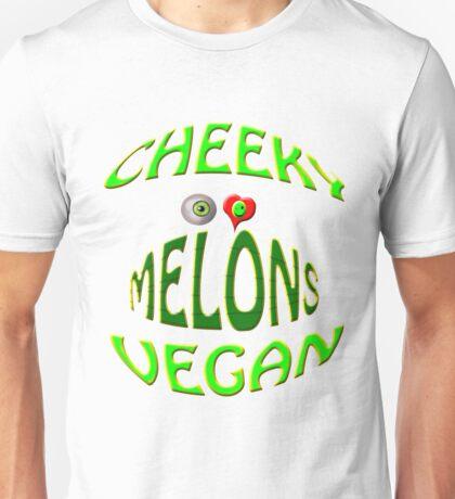 cheeky vegan ,i love melons Unisex T-Shirt