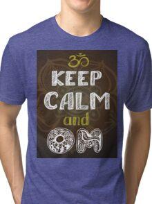 keep calm and om Tri-blend T-Shirt
