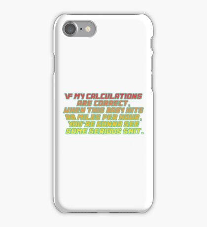Back to the future quote iPhone Case/Skin