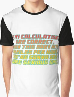 Back to the future quote Graphic T-Shirt