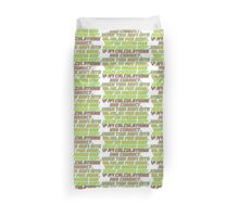 Back to the future quote Duvet Cover