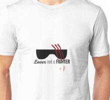 Lover not a Fighter Unisex T-Shirt