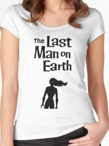 The last man on earth title Women's Fitted Scoop T-Shirt