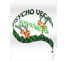 psycho vegan Poster