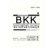 BKK Same Same But Different Airport Call Letters Art Print