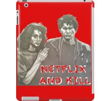 Netflix and kill iPad Case/Skin