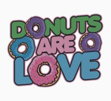 Donuts are love Kids Tee