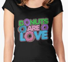 Donuts are love Women's Fitted Scoop T-Shirt