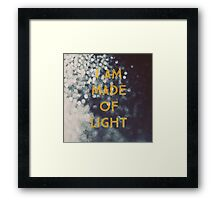 Made Of Light Framed Print