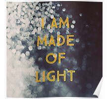 Made Of Light Poster