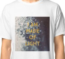 Made Of Light Classic T-Shirt