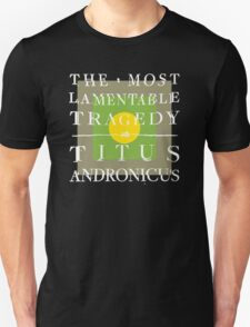 Titus Andronicus - The Most Lamentable Tragedy T-Shirt