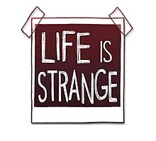 LIFE is STRANGE · T-SHIRT logo by wayfinder