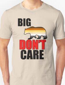 big bear don't care T-Shirt