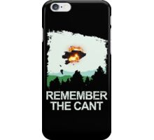 Remember the cant iPhone Case/Skin