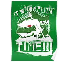 It's Morphin' Time (Green) Poster