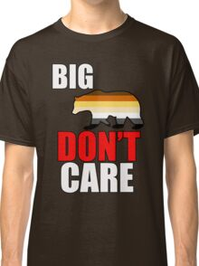 big bear don't care Classic T-Shirt