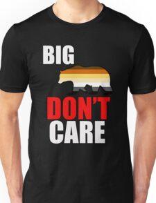big bear don't care Unisex T-Shirt