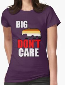 big bear don't care Womens Fitted T-Shirt