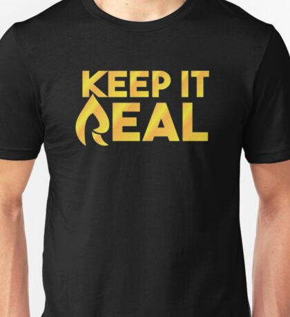"Faze Rain   ""Keep it Real""   Black Background   Unisex T-Shirt"