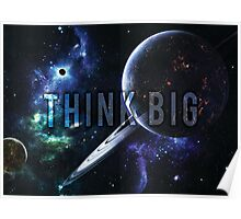 THINK BIG - Space and Universe Motivational Poster