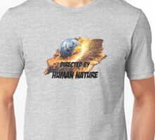 Directed by Human Nature Unisex T-Shirt