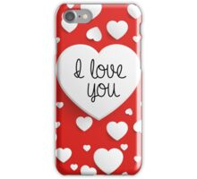 """""""I Love You"""" with white hearts on red background iPhone Case/Skin"""