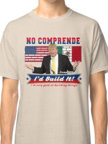 Trump 2016 Build the Wall Original Digital Art Classic T-Shirt