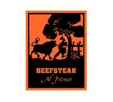 Beefsteak al fresco, silhouette art Art Print