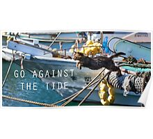 Go Against the Tide Poster