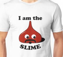 I am the Slime Unisex T-Shirt