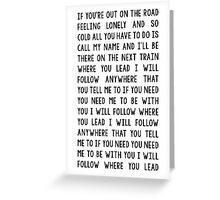 Where you lead Greeting Card