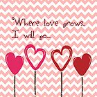 Where Love Grows by Darlene Lankford Honeycutt