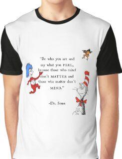 Dr Seuss quote Graphic T-Shirt