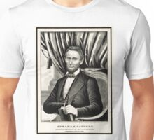 Abraham Lincoln - Sixteenth President of the United States - Currier & Ives - 1861 Unisex T-Shirt
