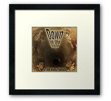 Down in the Hole Podcast Framed Print