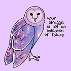 """Your Struggle is Not an Indication of Failure"" Galaxy Sparkle Owl by thelatestkate"