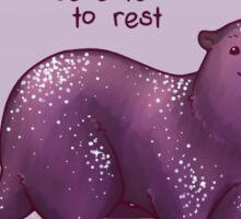 """You Deserve to Rest"" Otter Sticker"