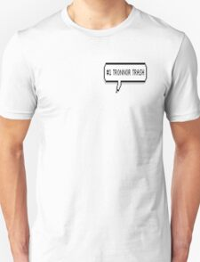 #1 Tronnor Trash T-Shirt
