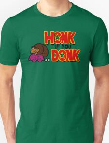 honk if you donk T-Shirt