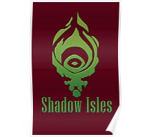 Shadow Isles Poster