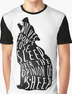 Wolves don't lose sleep over the opinion of sheep - version 1 - no background Graphic T-Shirt