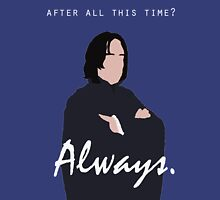 "Snape - ""Always"" Unisex T-Shirt"