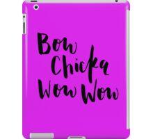 Bow Chicka Wow Wow iPad Case/Skin