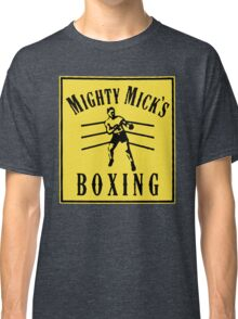 MIGHTY MICK'S BOXING CREED  Classic T-Shirt