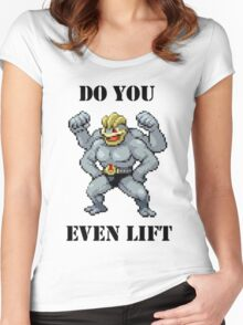 Do You Even Lift Machamp? Women's Fitted Scoop T-Shirt