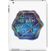 Travel Far With Good Vibes iPad Case/Skin