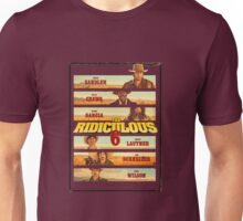 The ridiculous 6 cast Unisex T-Shirt