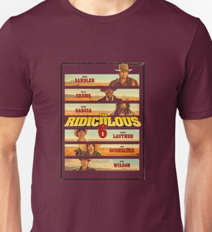 The ridiculous 6 cast Unisex T-Shirt