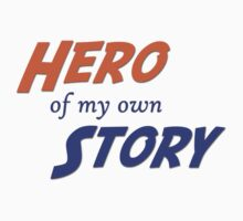 Hero of My Own Story One Piece - Short Sleeve